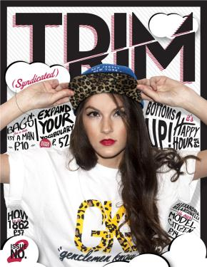 Trim Magazine's Fall and Winter Issue is Finally Here!!! Click on our cover to see!