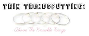 Trend spotting: Knuckle Rings
