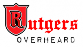 Rutgers Overheard